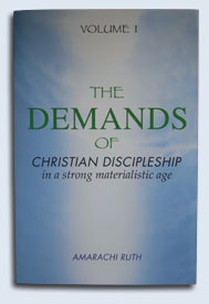 The Demands of Christian Discipleship Volume 1