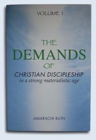 The Demands of Christian Discipleship Volume 1