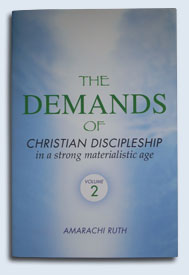 The Demands of Christian Discipleship Volume 2